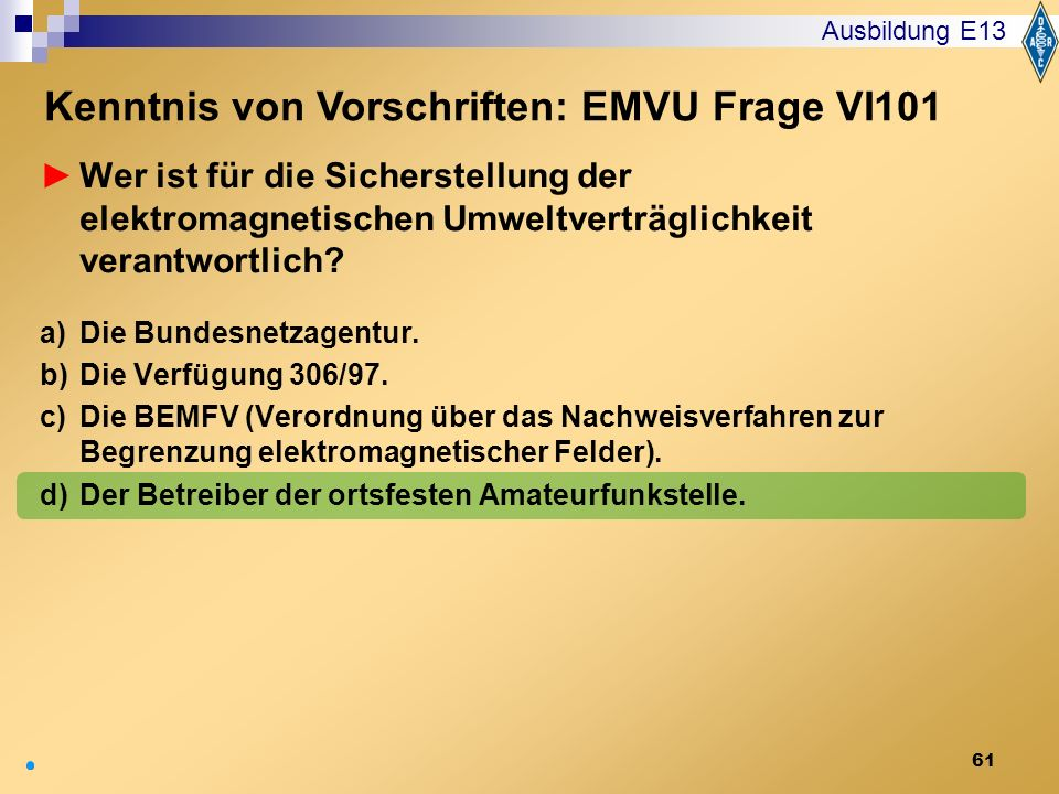 Kenntnis von Vorschriften: EMVU Frage VI101