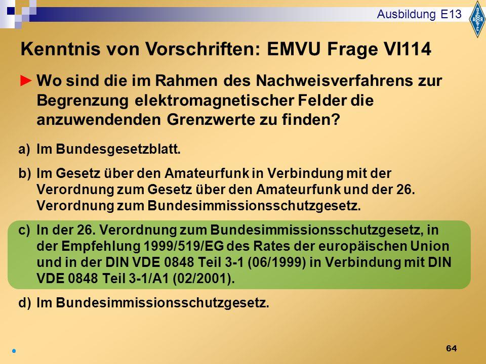Kenntnis von Vorschriften: EMVU Frage VI114