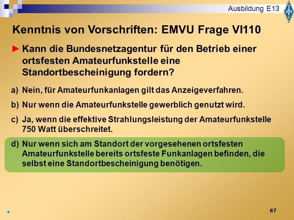 Kenntnis von Vorschriften: EMVU Frage VI110