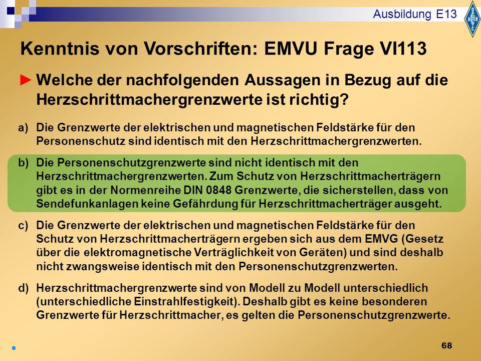 Kenntnis von Vorschriften: EMVU Frage VI113