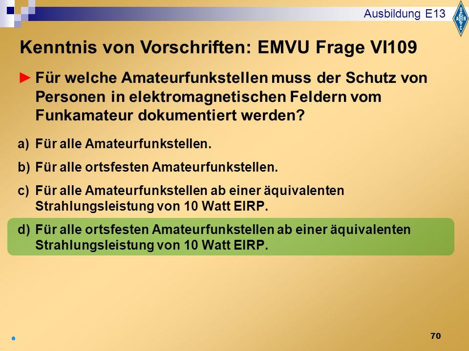 Kenntnis von Vorschriften: EMVU Frage VI109