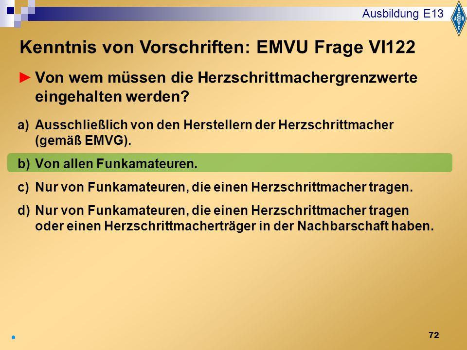 Kenntnis von Vorschriften: EMVU Frage VI122