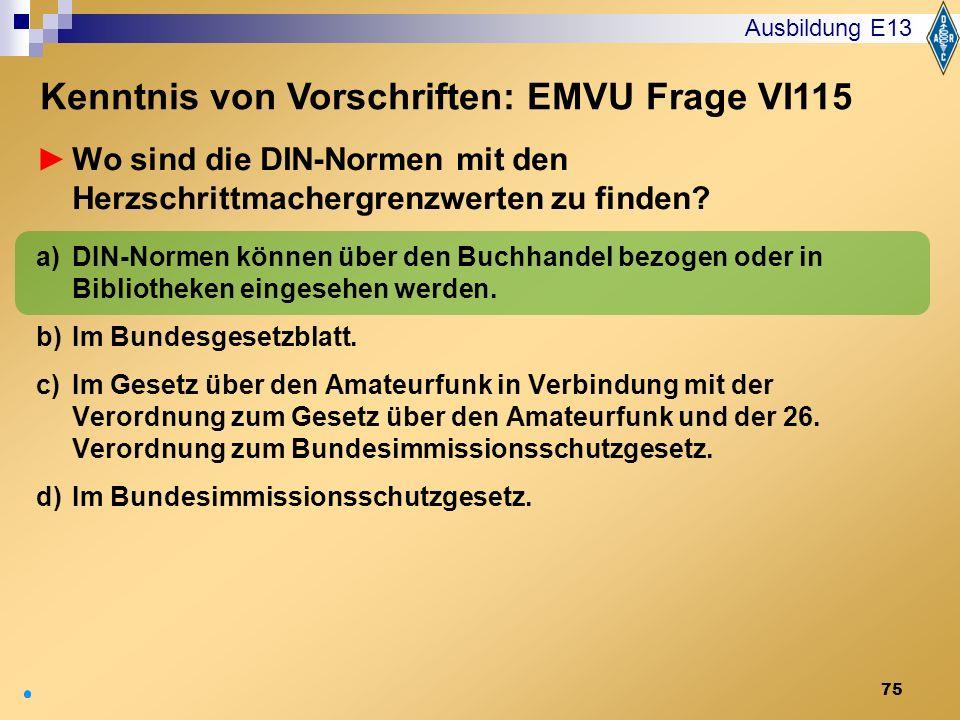 Kenntnis von Vorschriften: EMVU Frage VI115
