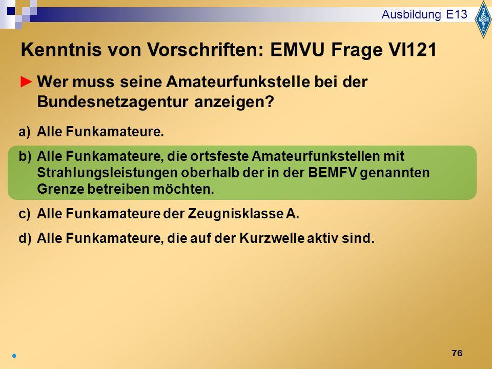 Kenntnis von Vorschriften: EMVU Frage VI121