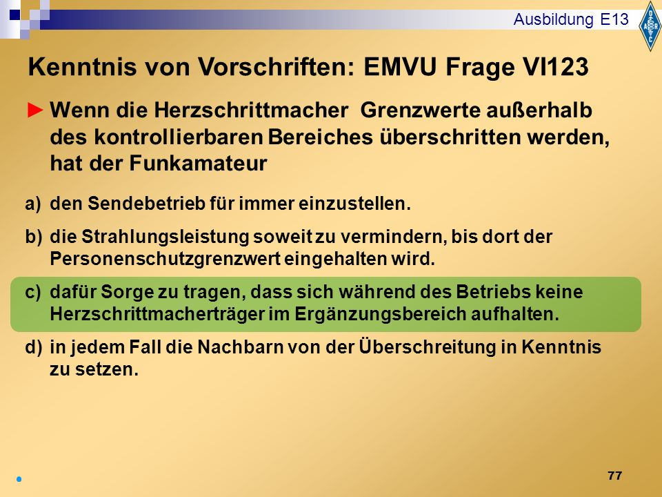 Kenntnis von Vorschriften: EMVU Frage VI123