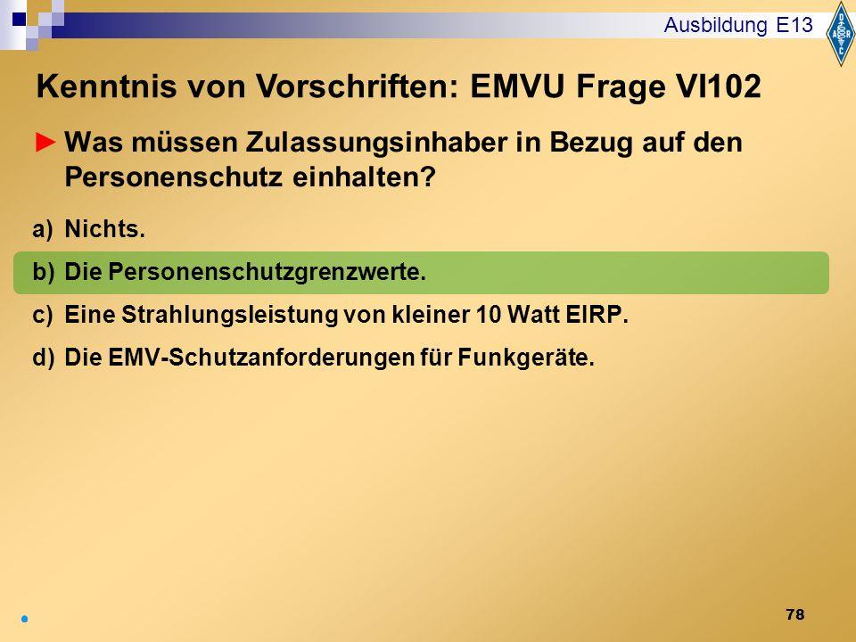 Kenntnis von Vorschriften: EMVU Frage VI102