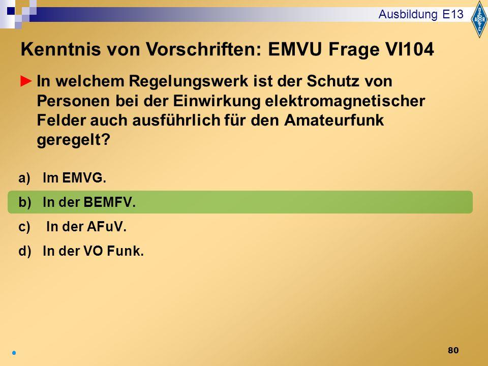 Kenntnis von Vorschriften: EMVU Frage VI104