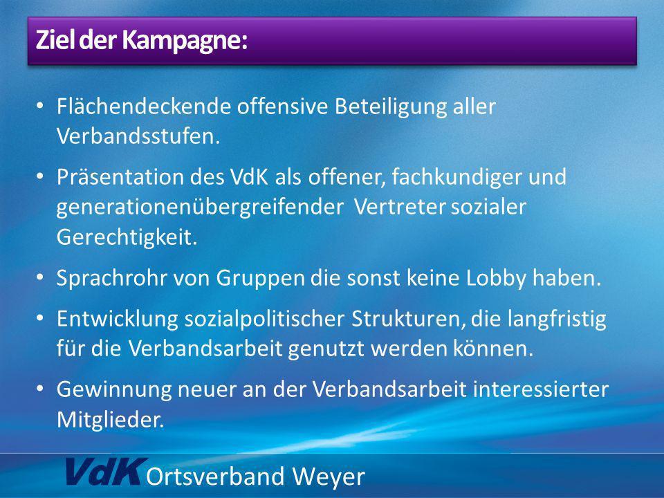 VdK Ortsverband Weyer Ziel der Kampagne: