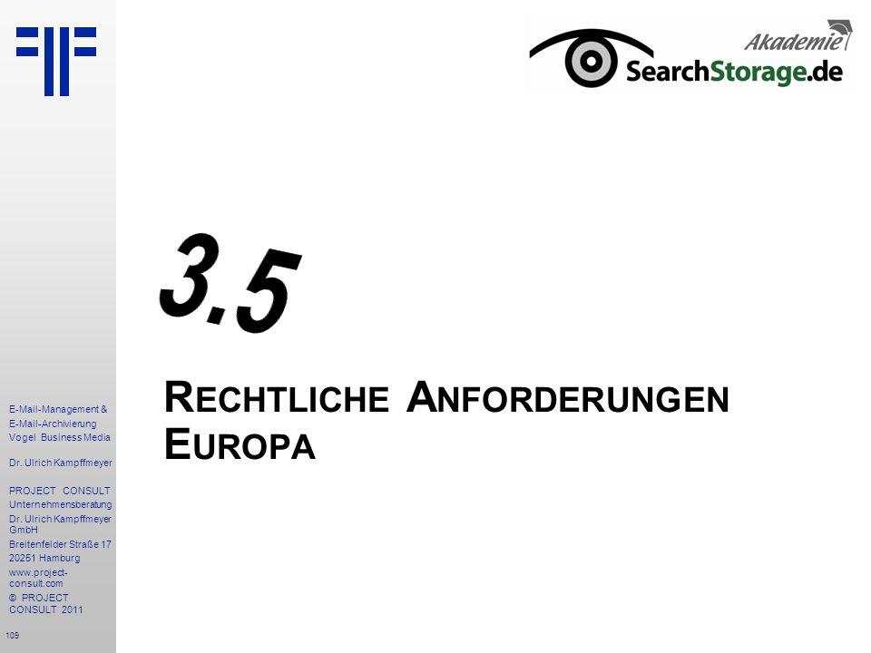 Rechtliche Anforderungen Europa