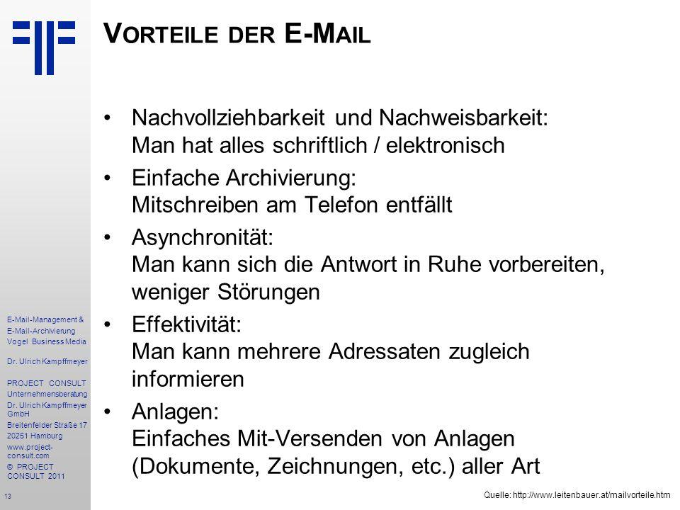 Vorteile der E-Mail Nachvollziehbarkeit und Nachweisbarkeit: Man hat alles schriftlich / elektronisch.