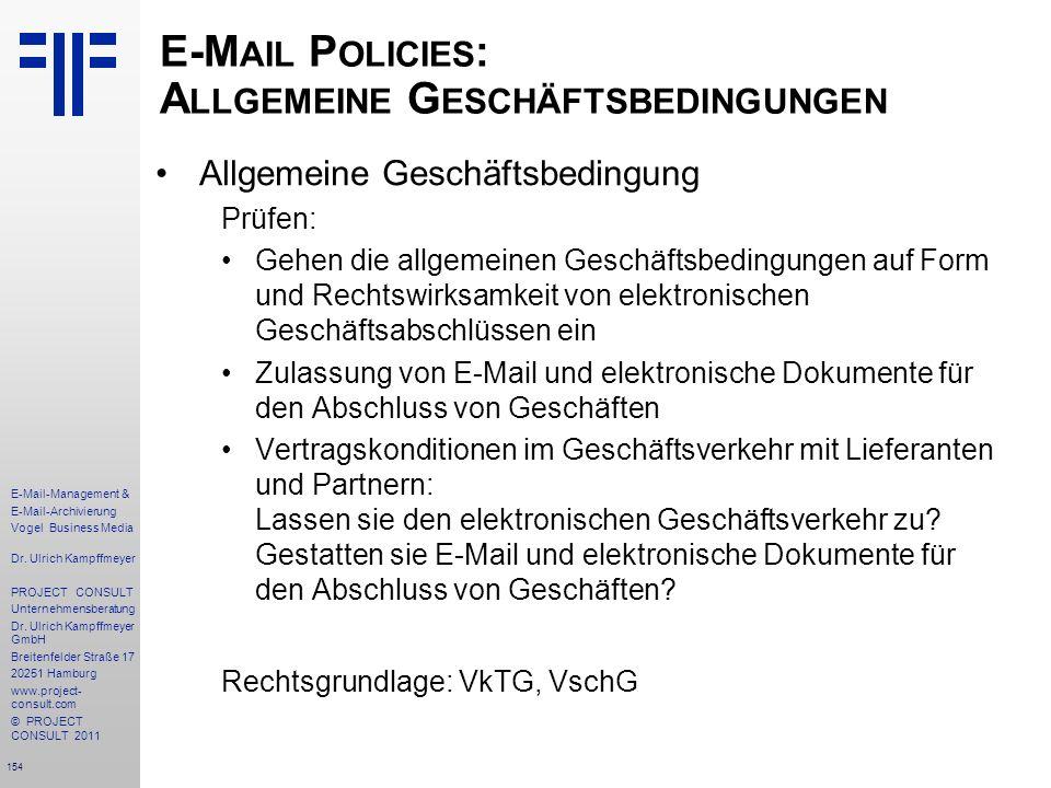 E-Mail Policies: Allgemeine Geschäftsbedingungen