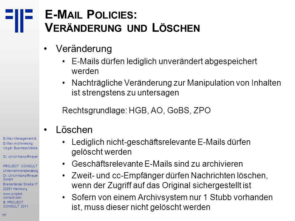 E-Mail Policies: Veränderung und Löschen