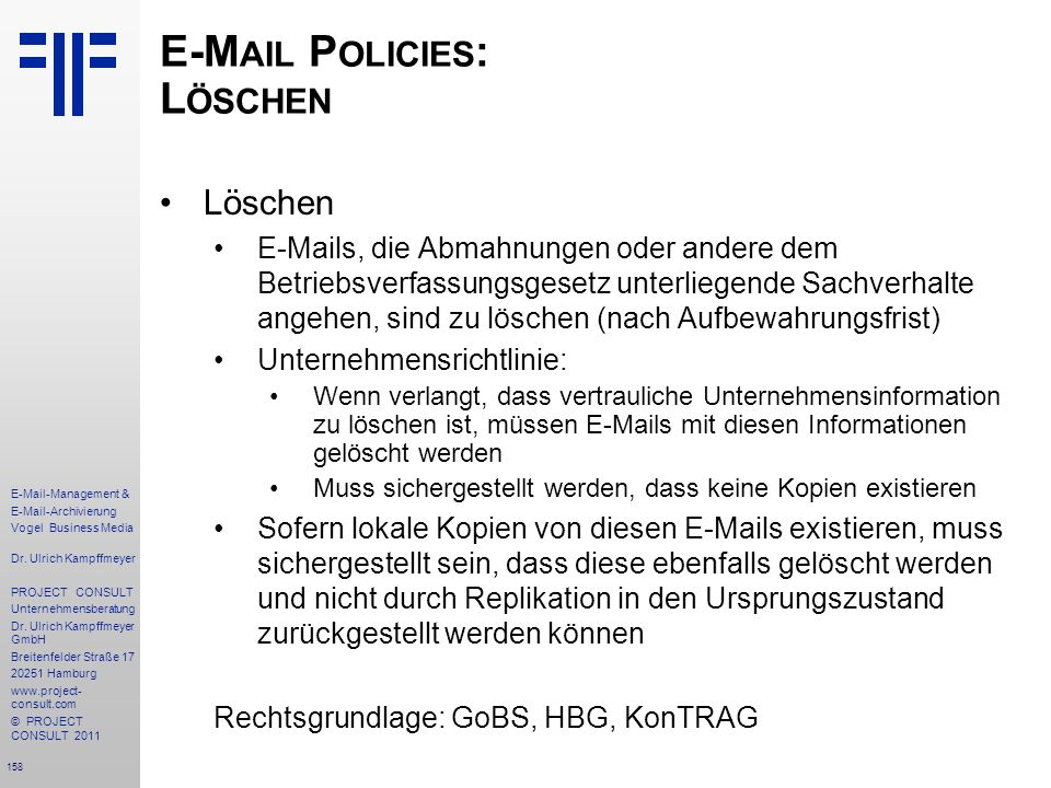 E-Mail Policies: Löschen