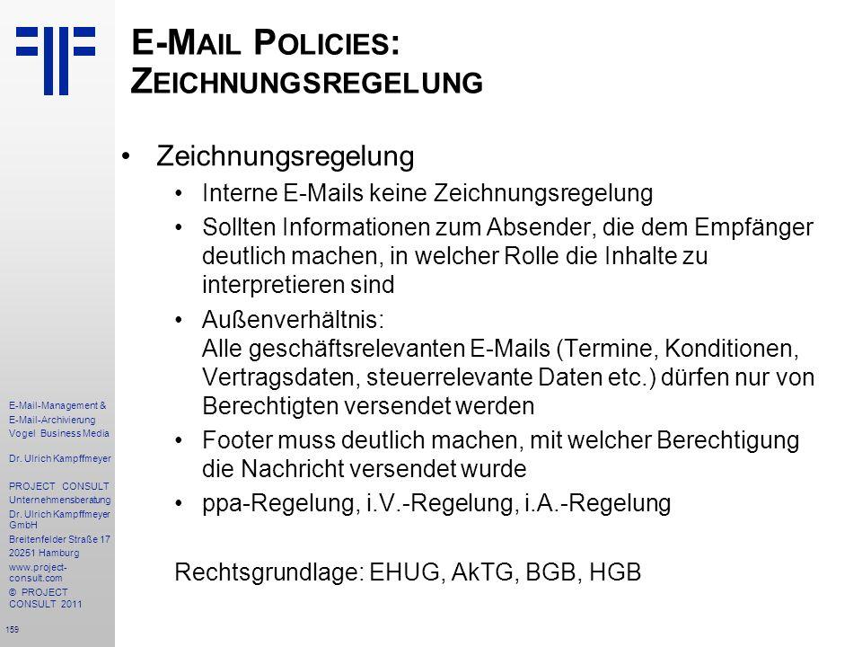 E-Mail Policies: Zeichnungsregelung