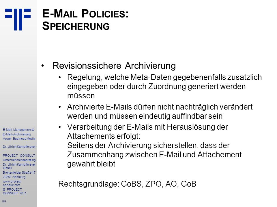 E-Mail Policies: Speicherung