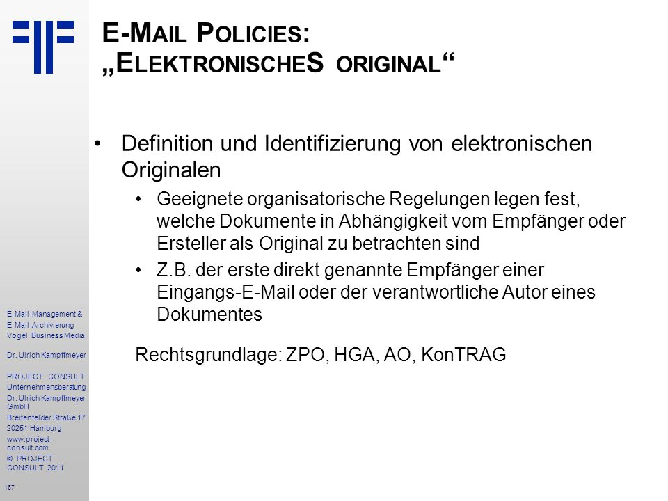 "E-Mail Policies: ""ElektronischeS original"