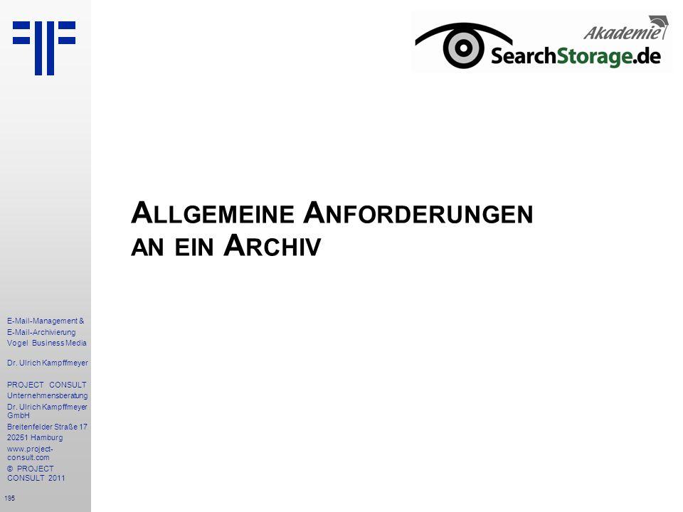 Allgemeine Anforderungen an ein Archiv