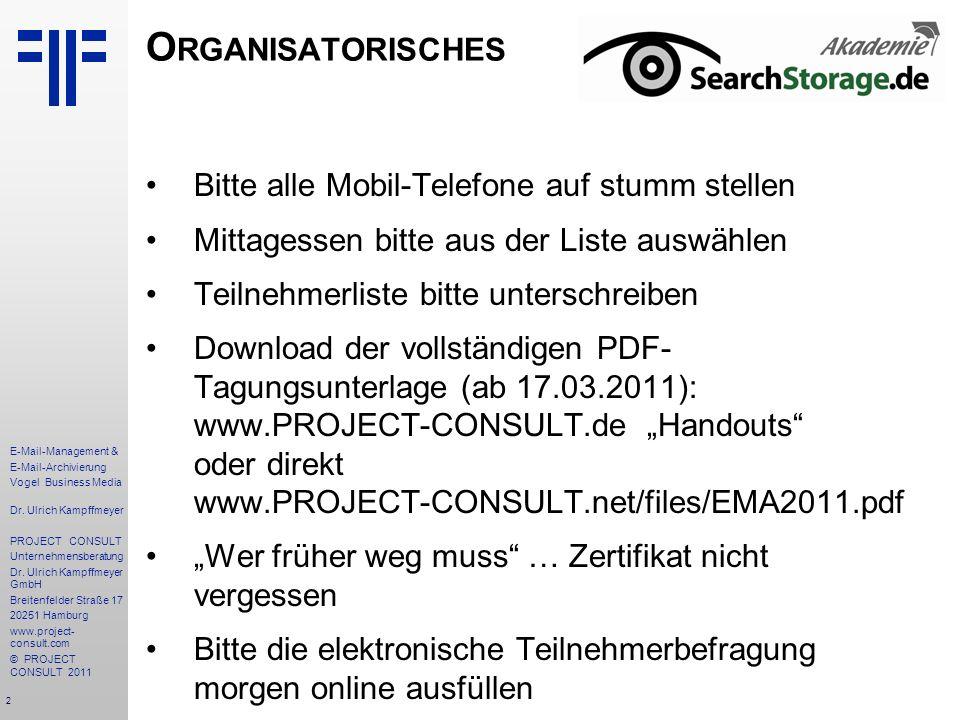 Organisatorisches Bitte alle Mobil-Telefone auf stumm stellen