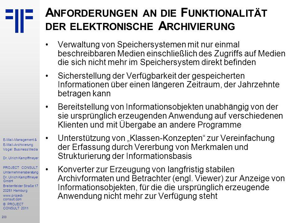 Anforderungen an die Funktionalität der elektronische Archivierung