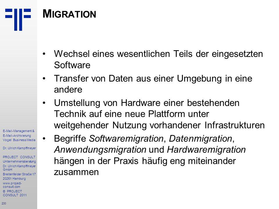 Migration Wechsel eines wesentlichen Teils der eingesetzten Software