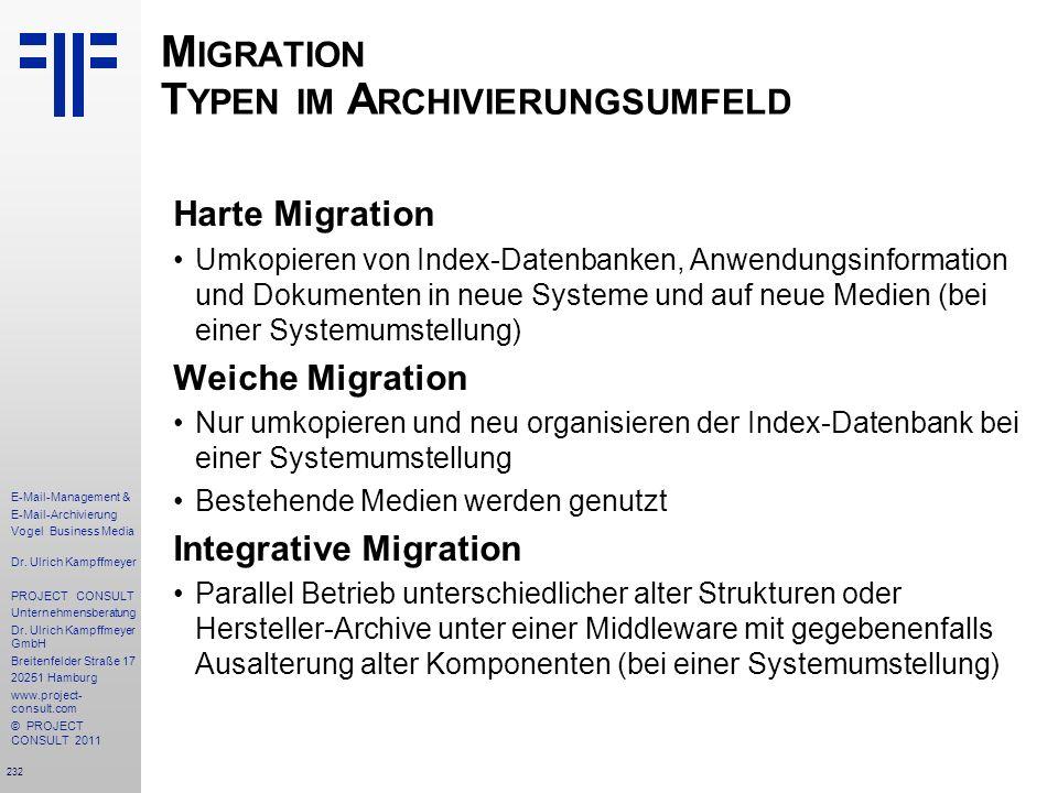 Migration Typen im Archivierungsumfeld
