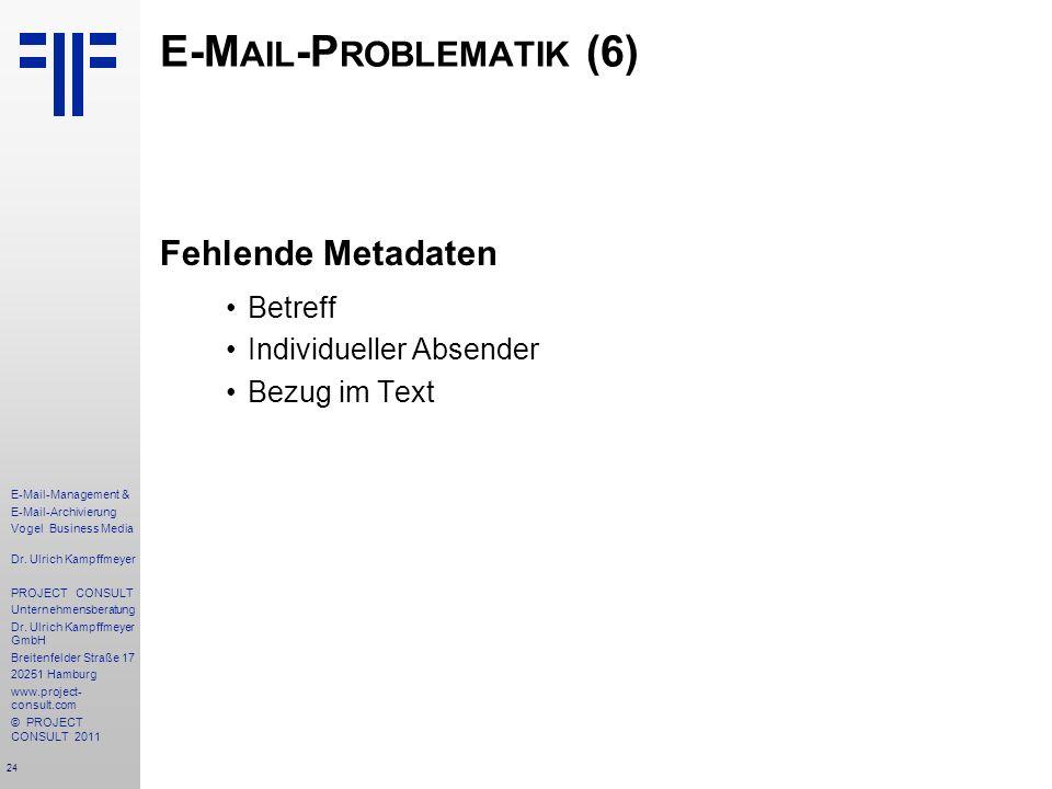 E-Mail-Problematik (6)