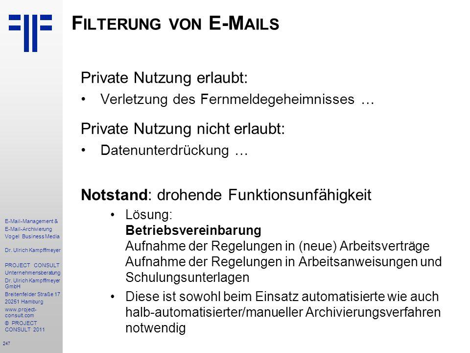 Filterung von E-Mails Private Nutzung erlaubt: