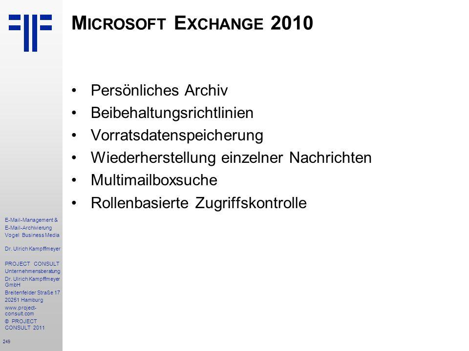 Microsoft Exchange 2010 Persönliches Archiv Beibehaltungsrichtlinien