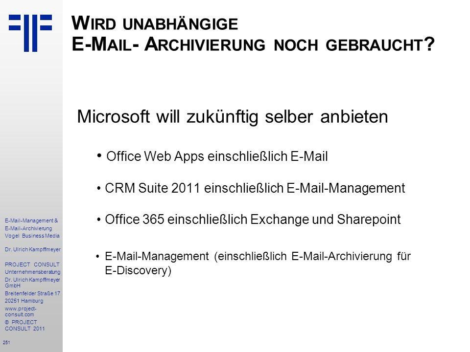 Wird unabhängige E-Mail- Archivierung noch gebraucht