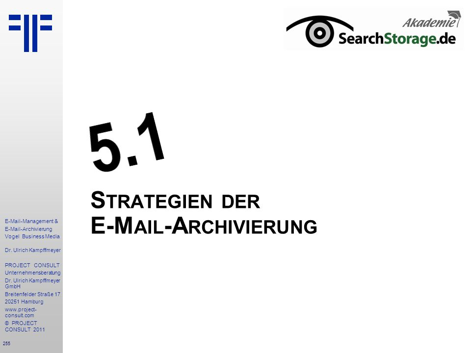 Strategien der E-Mail-Archivierung