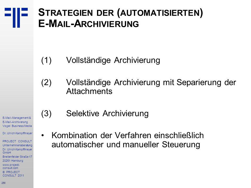 Strategien der (automatisierten) E-Mail-Archivierung
