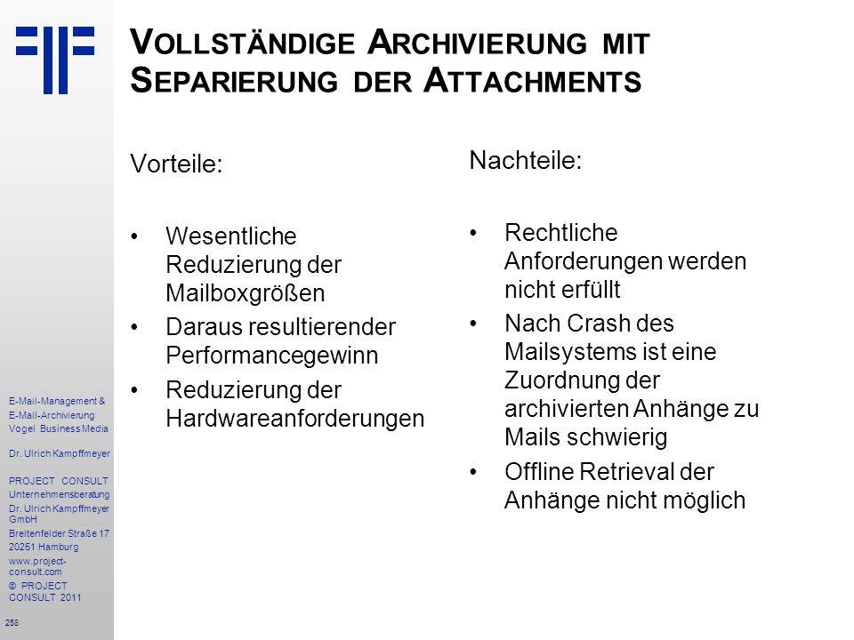Vollständige Archivierung mit Separierung der Attachments