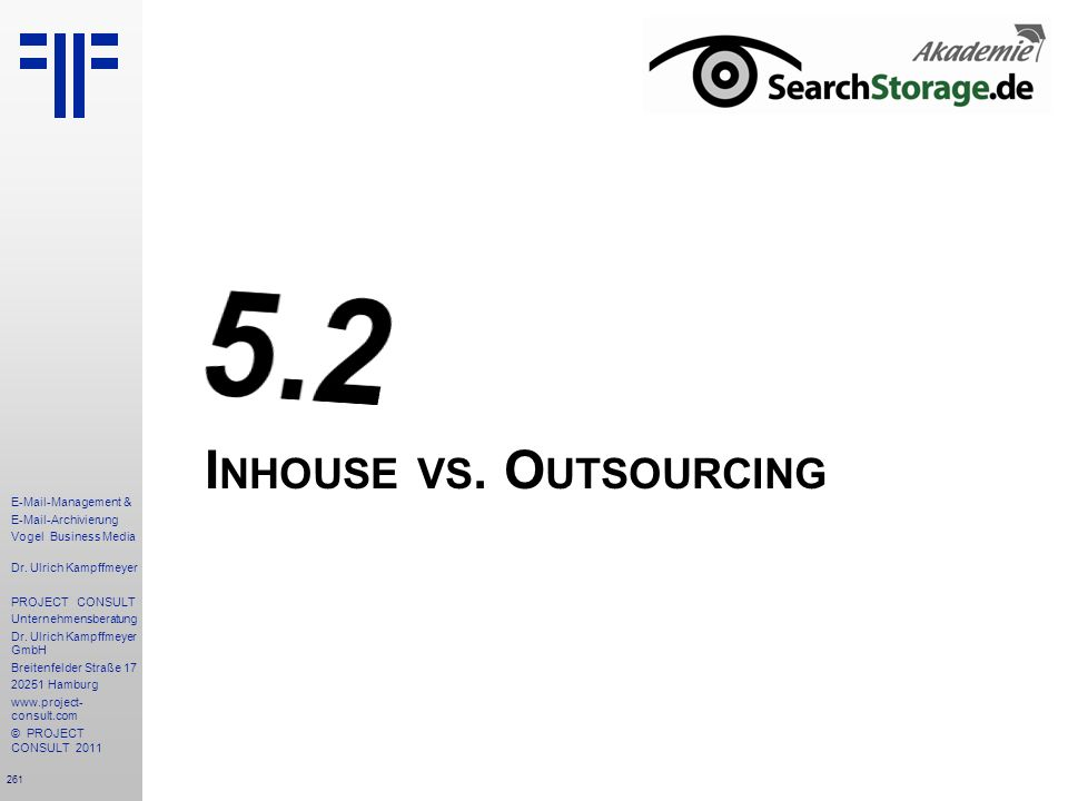 Inhouse vs. Outsourcing