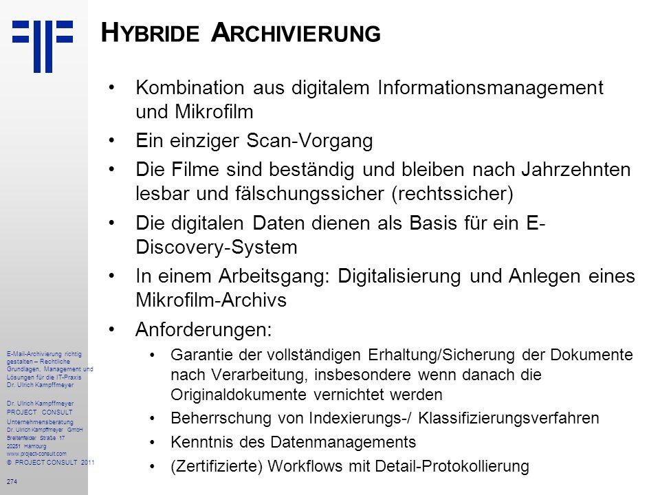 Hybride Archivierung Kombination aus digitalem Informationsmanagement und Mikrofilm. Ein einziger Scan-Vorgang.