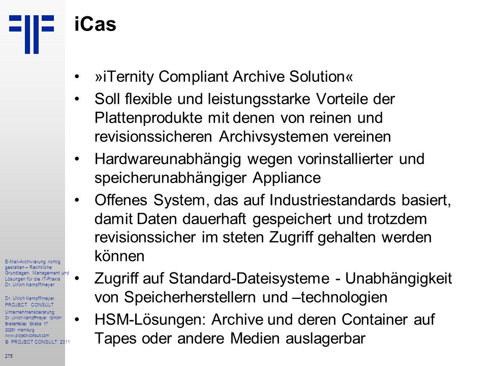 iCas »iTernity Compliant Archive Solution«