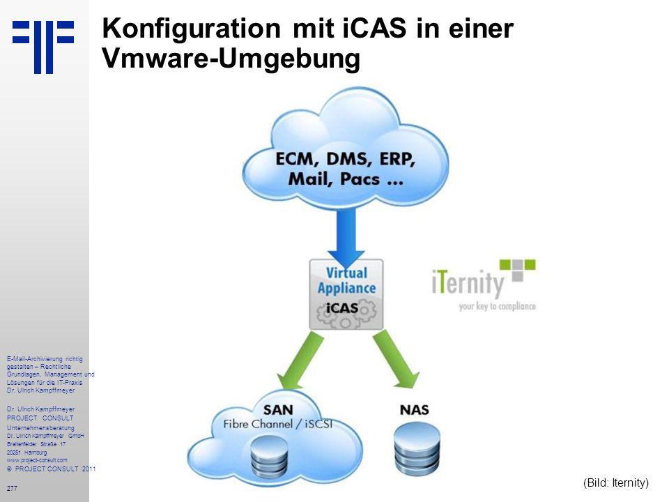 Konfiguration mit iCAS in einer Vmware-Umgebung