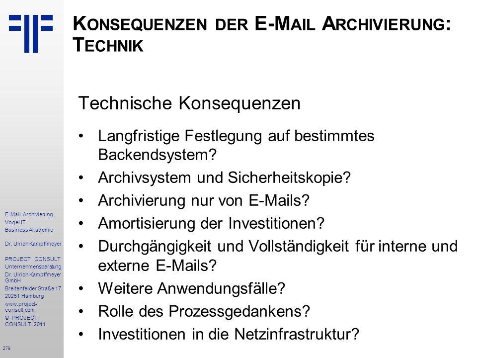 Konsequenzen der E-Mail Archivierung: Technik
