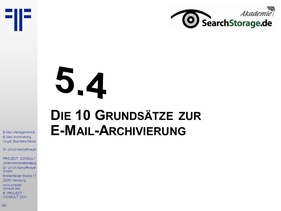 Die 10 Grundsätze zur E-Mail-Archivierung