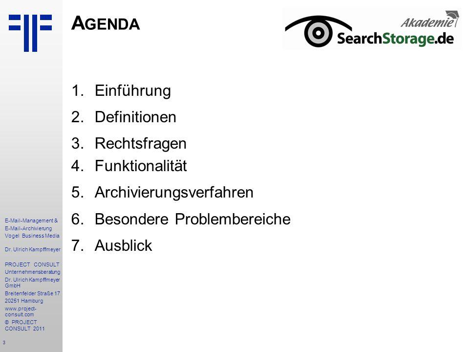 Agenda Einführung Definitionen Rechtsfragen Funktionalität