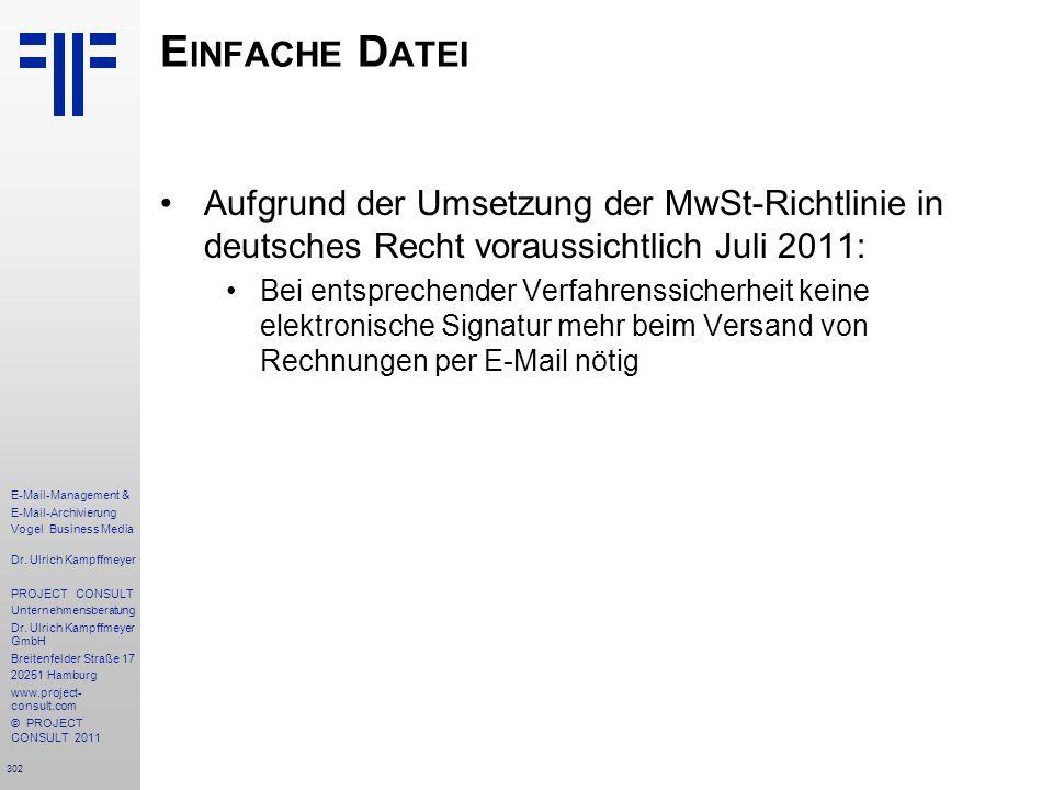 Einfache Datei Aufgrund der Umsetzung der MwSt-Richtlinie in deutsches Recht voraussichtlich Juli 2011: