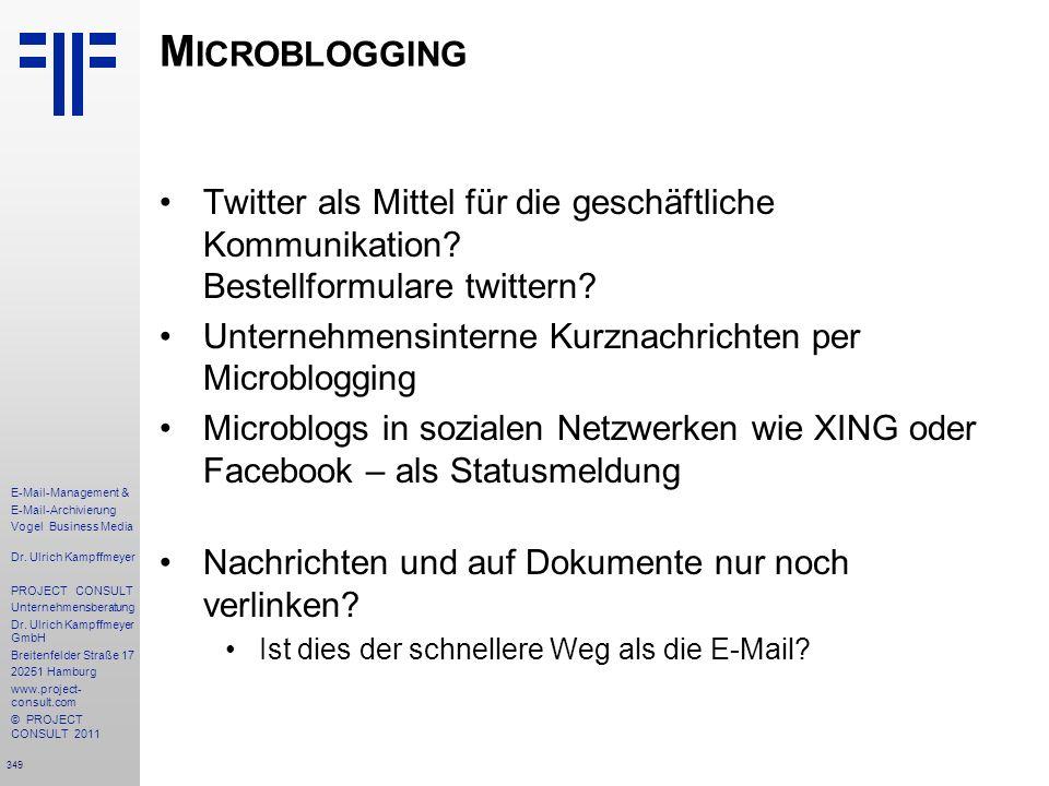 Microblogging Twitter als Mittel für die geschäftliche Kommunikation Bestellformulare twittern