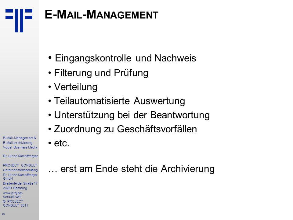 E-Mail-Management Eingangskontrolle und Nachweis Filterung und Prüfung