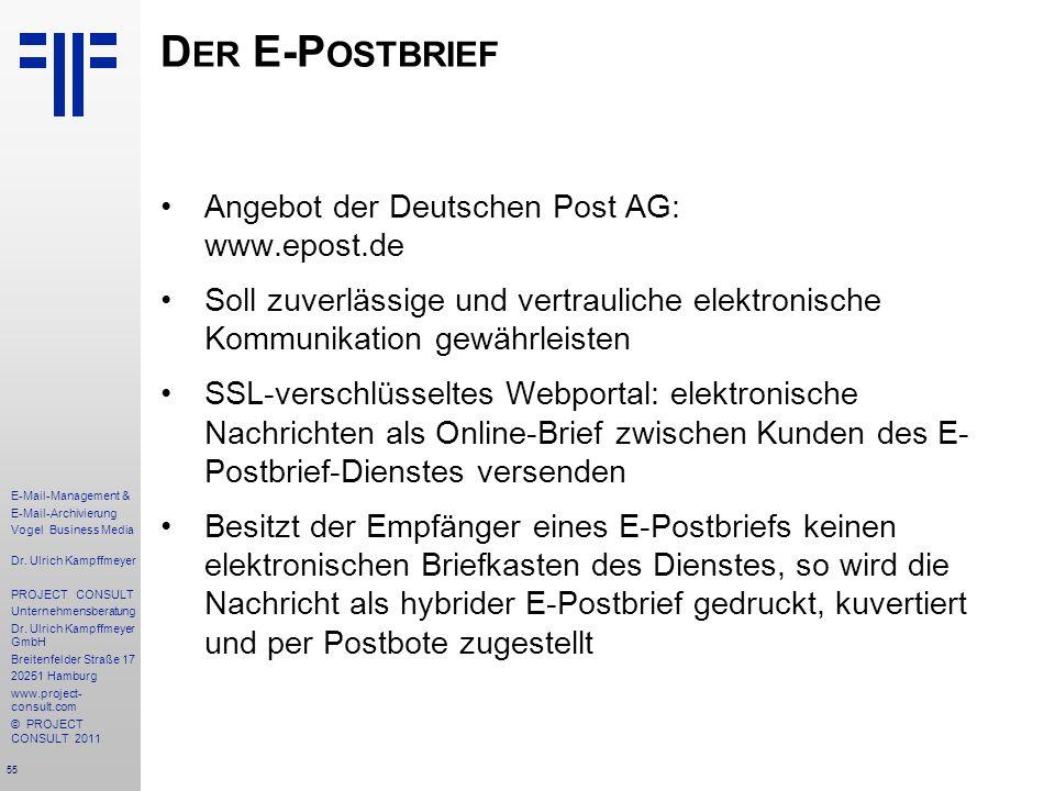 Der E-Postbrief Angebot der Deutschen Post AG: www.epost.de