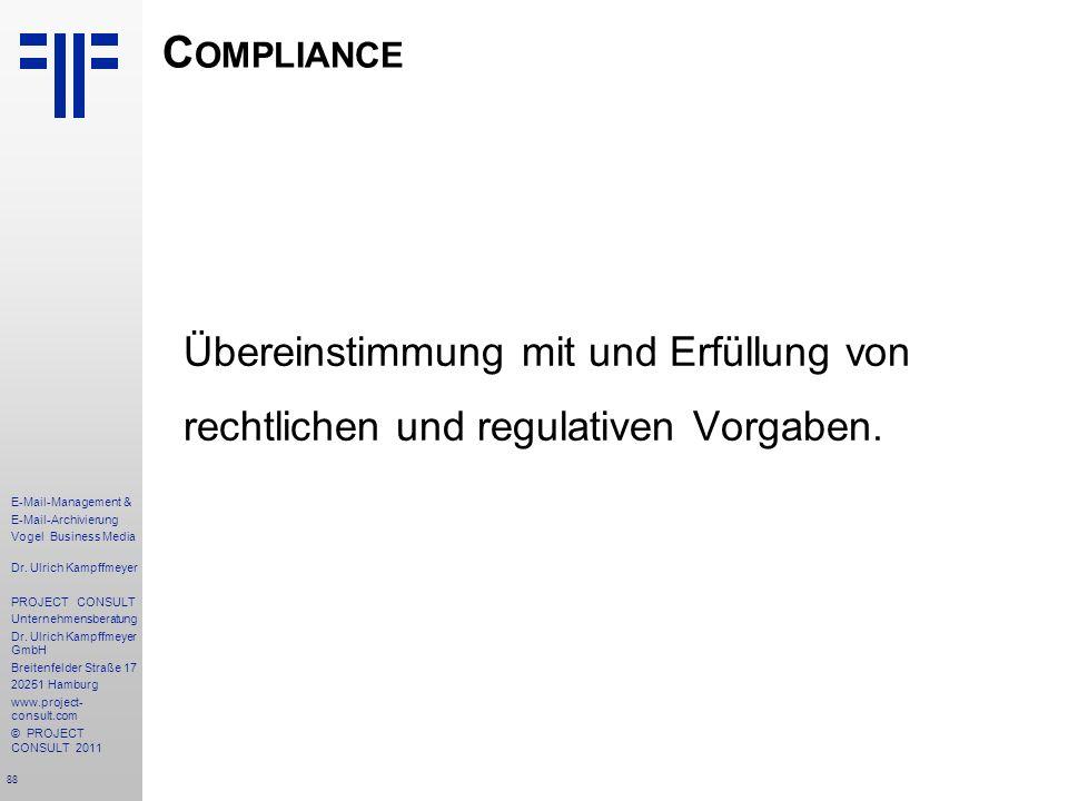 Compliance Übereinstimmung mit und Erfüllung von rechtlichen und regulativen Vorgaben.