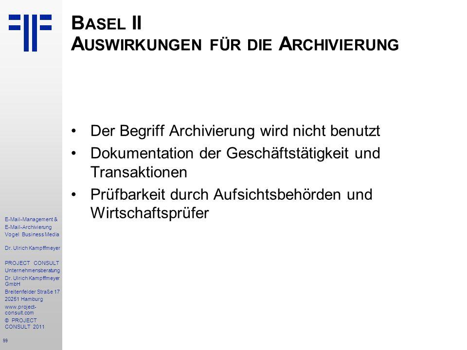 Basel II Auswirkungen für die Archivierung