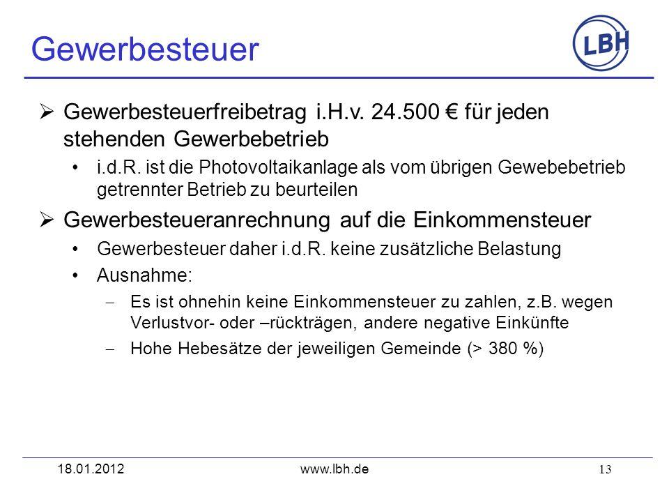 Gewerbesteuer Gewerbesteuerfreibetrag i.H.v. 24.500 € für jeden stehenden Gewerbebetrieb.