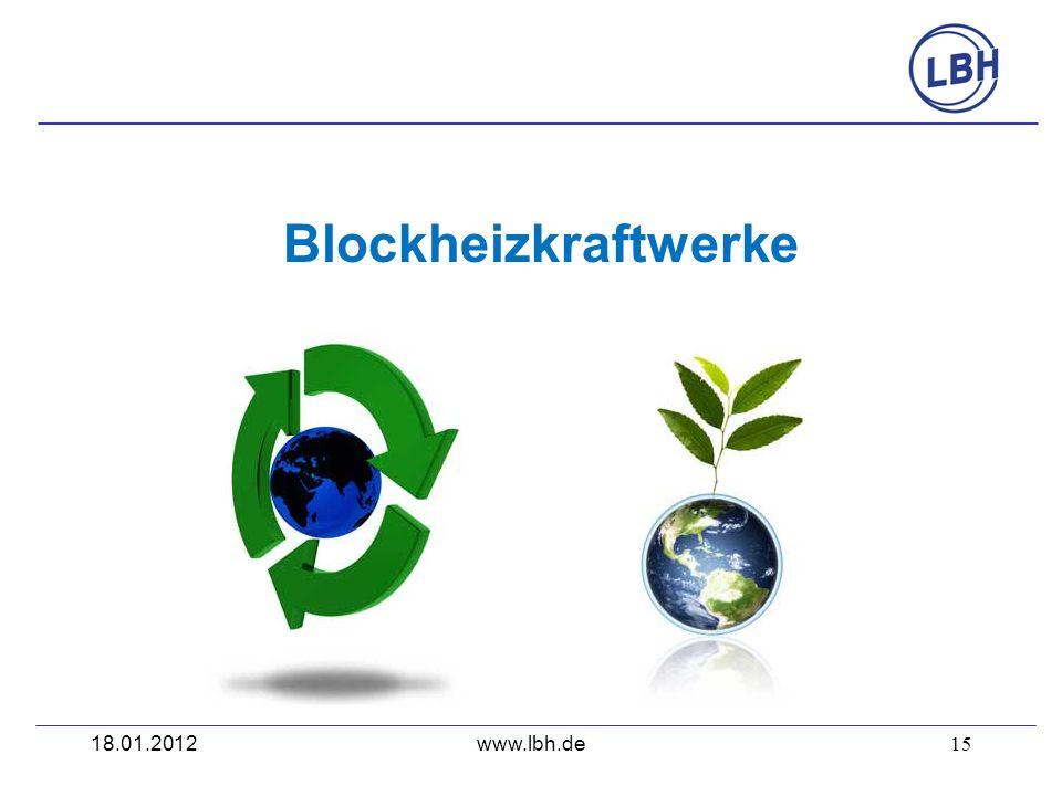 Blockheizkraftwerke 18.01.2012 www.lbh.de