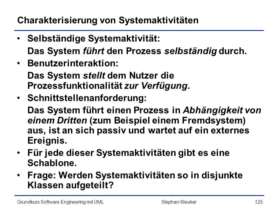 Charakterisierung von Systemaktivitäten
