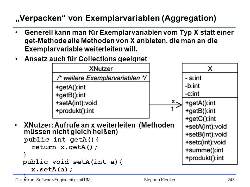 """""""Verpacken von Exemplarvariablen (Aggregation)"""