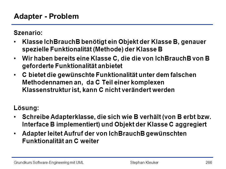 Adapter - Problem Szenario: